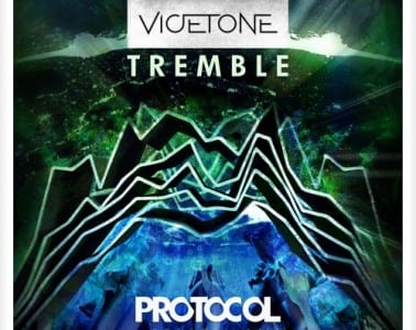 vicetone-tremble-preview-protocol recordings-youredm
