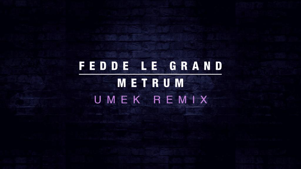 Umek Delivers Huge Remix of Fedde le Grand's Metrum