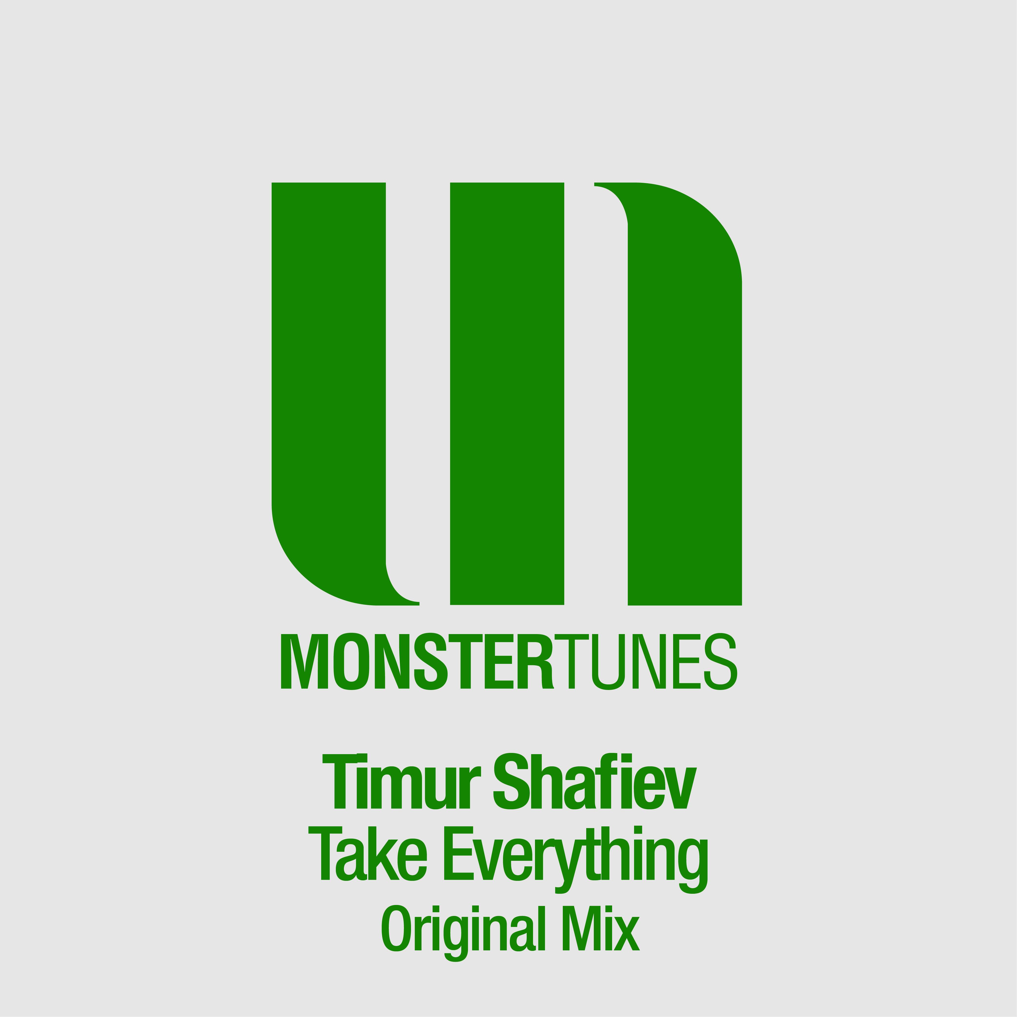 timur-shafiev-take-everything-original-mix-monster-tunes-youredm