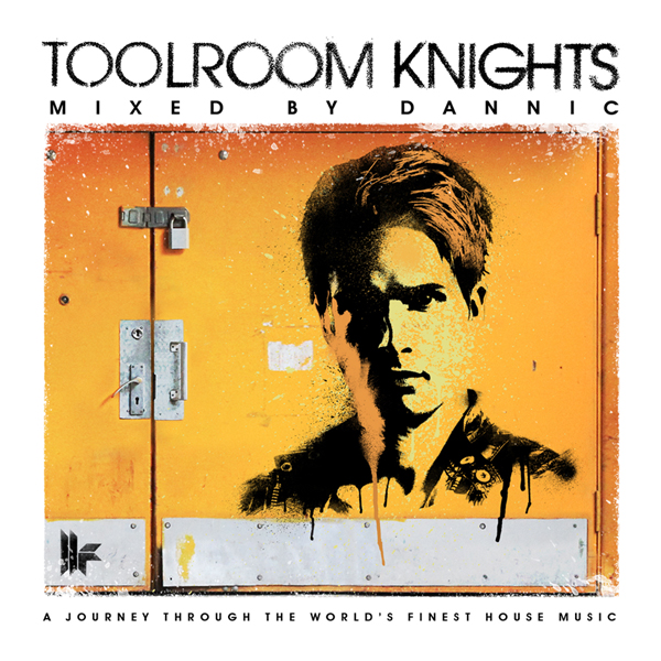 Dannic To Mix Toolroom Knights Compilation