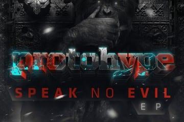 protohype_speak_no_evil_ep_art_1400px