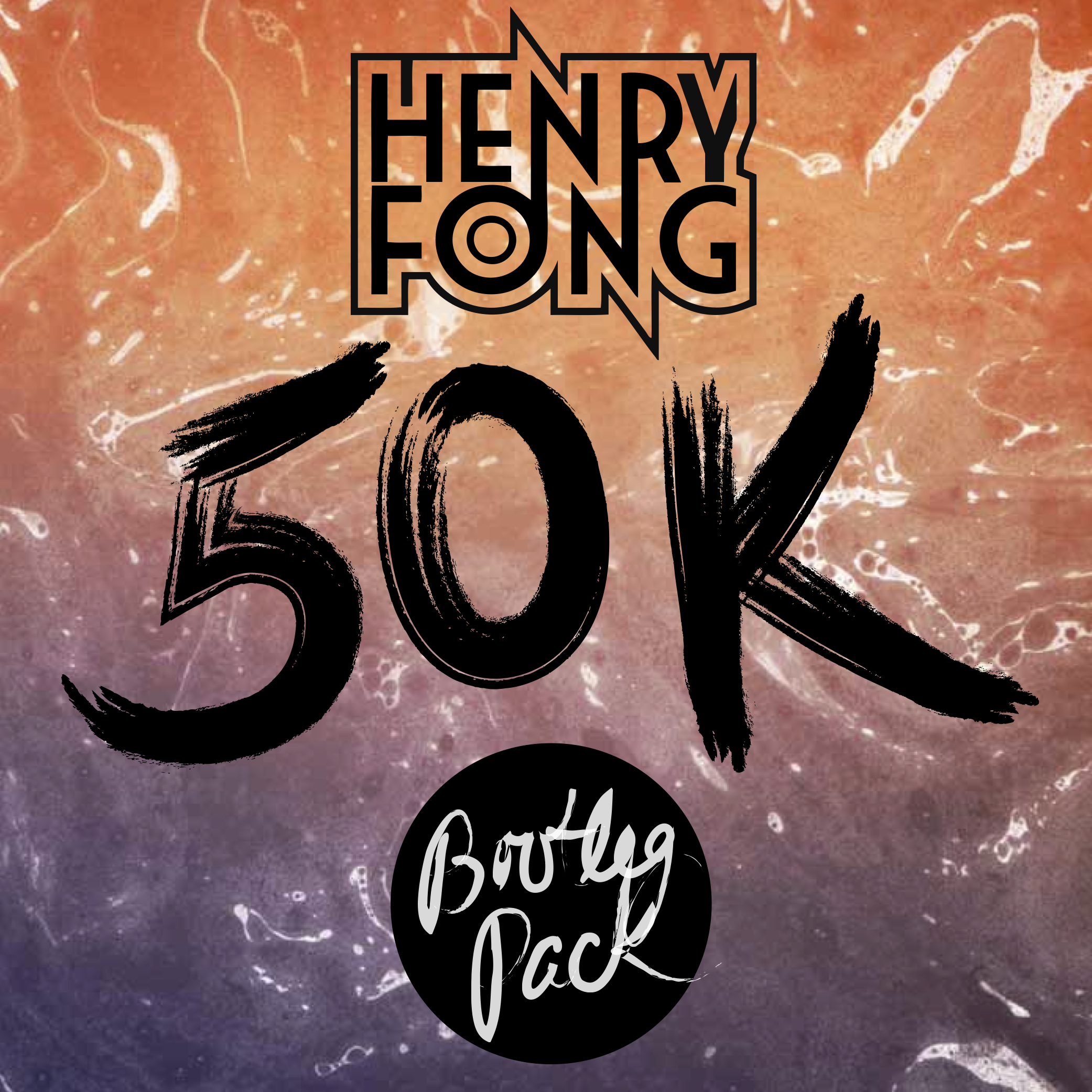 Henry Fong Celebrates 50k Likes With Free Bootleg Pack