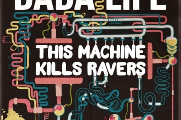 Dada-Life-This-Machine-Kills-Ravers1