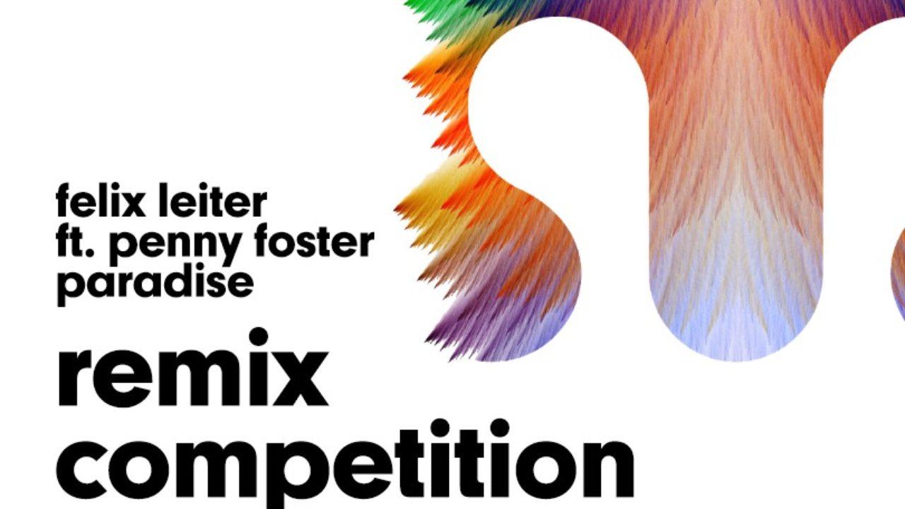 Your EDM Presents: Felix Leiter's 'Paradise' Remix Competition