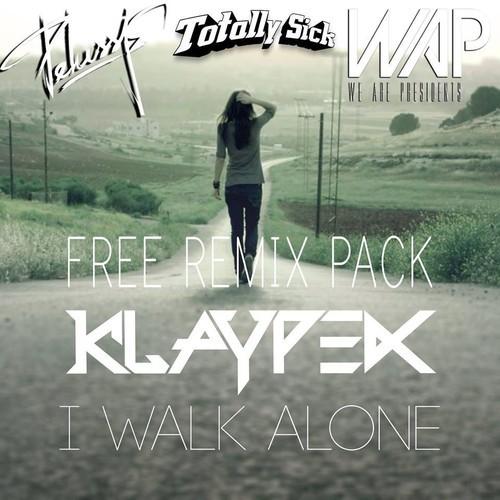 klaypex i walk alone