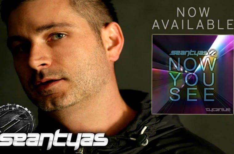 sean-tyas-now-you-see-original-mix-tytanium-recordings-youredm