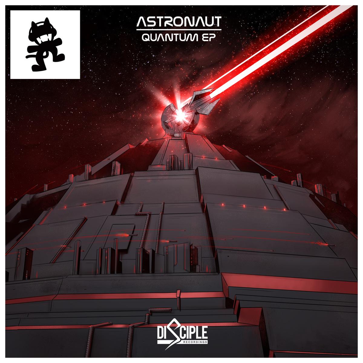 """Astronaut """"Quantum EP"""" [Monstercat & Disciple Recordings ..."""