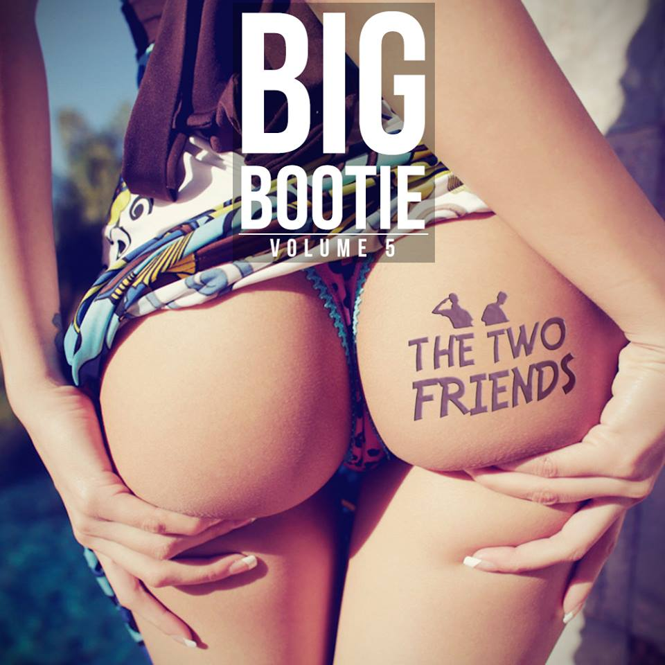 2 huge booties are better than 1 1