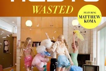 Tiësto - Wasted (ft. Matthew Koma)