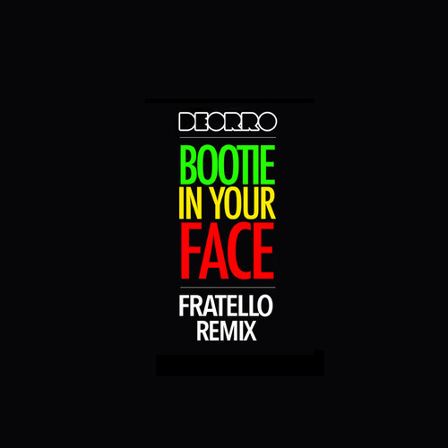 bootie in your face deorro
