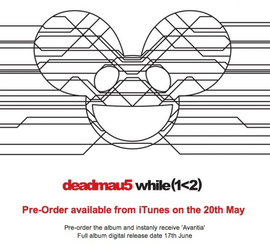 Deadmau5 While 1 Less Than 2