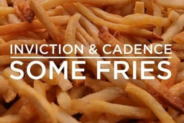 Inviction & Cadence - Some Fries