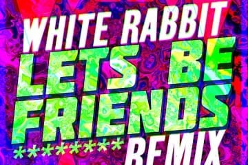 Lets Be Friends - White Rabbit - Mysteryland USA - Cover