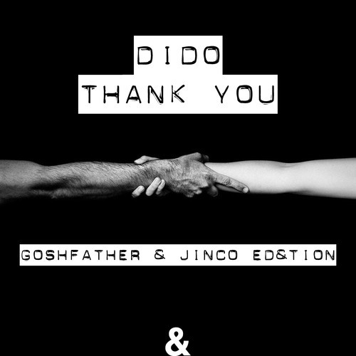 Dido - Thank You (Goshfather & Jinco Remix) [FREE DOWNLOAD