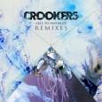 Crookers Rmxs