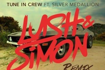 Tune In Crew - Racecar Driver (feat. Silver Medallion) [Lush & Simon Remix]