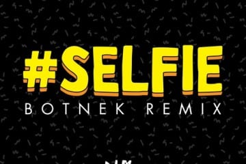 botnek-the-chainsmokers-remix-selfie