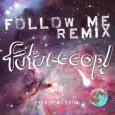 eyes-futurecop-follow-me-youredm