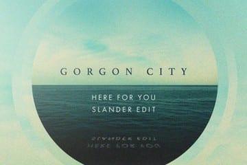 gorgon-city-here-for-you-slander-remix-youredm