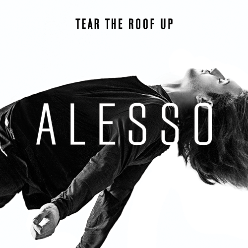 alesso-tear-the-roof-up-label