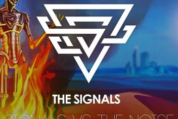 The Signals - Signals vs. The Noise