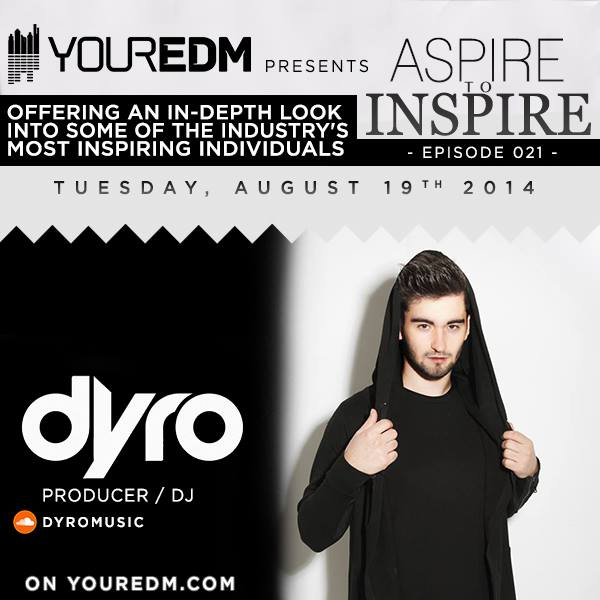 Episode 021 - Dyro
