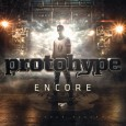 Protohype - Encore EP