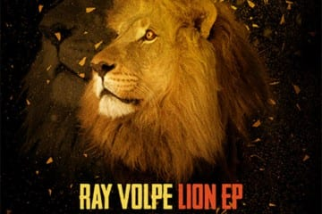 Ray Volpe - Lion EP