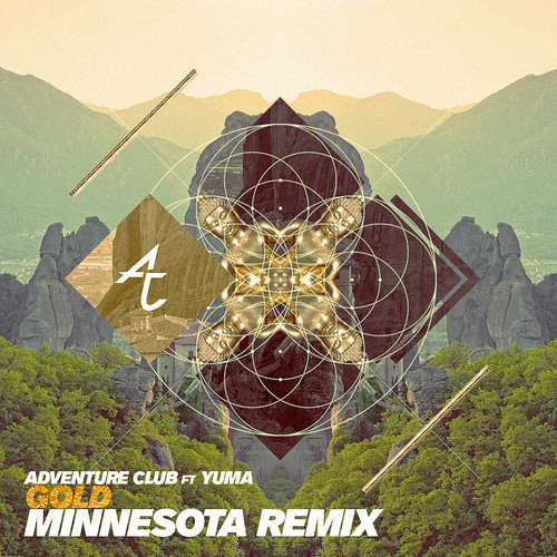 adventure club gold minnesota remix