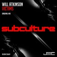 trance-will-atkinson-victims-original-mix-subculture-youredm