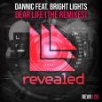 Dannic - Dear Life (Remixes)
