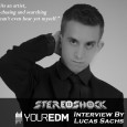 Stereoshock- YourEdm Interview Photo With Quote