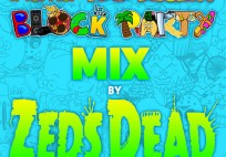 Zeds Dead - iHome X Mad Decent Block Party Mix