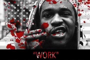 A$AP Ferg - Work (Meaux Green Remix)