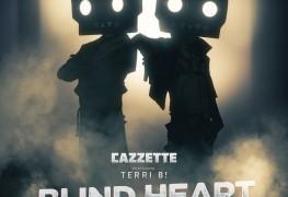 Cazzette_BlindHeart_Final_Cleaned_terri