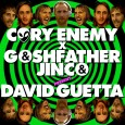 David Guetta - Cory Enemy X Goshfather & Jinco