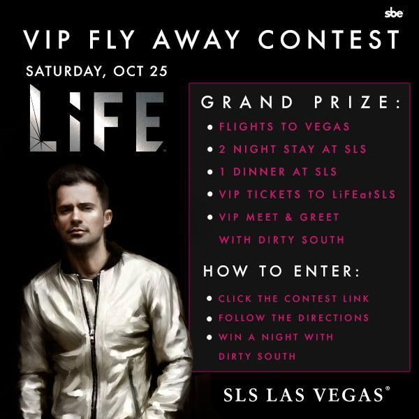 Dirty South SLS Las Vegas Contest
