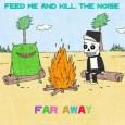 Feed Me & Kill The Noise - Far Away - Your EDM