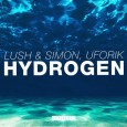 Lush & Simon & Uforik - Hydrogen