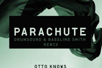 Otto Knows 'Parachute' (drumsound & bassline smith remix)
