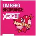 Tim Berg - Bromance (X5IGHT Remix)