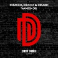 chuckie kronic and krunk dirty dutch vamonos
