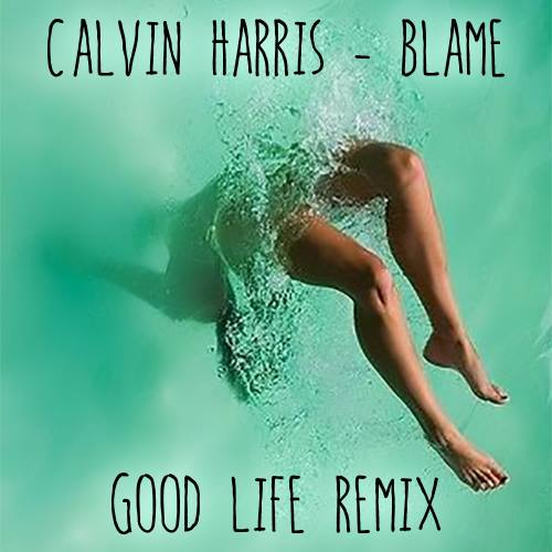 good-life-calvin-harris-your-edm