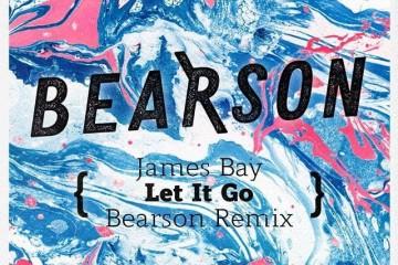 james-bay-bearson-remix-let-it-go-youredm