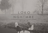 lookas-nghtmre-remix-loko-youredm
