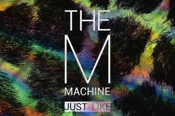 the m machine just like ep