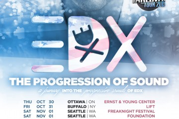 EDX The Progression Of Sound Tour - Your EDM
