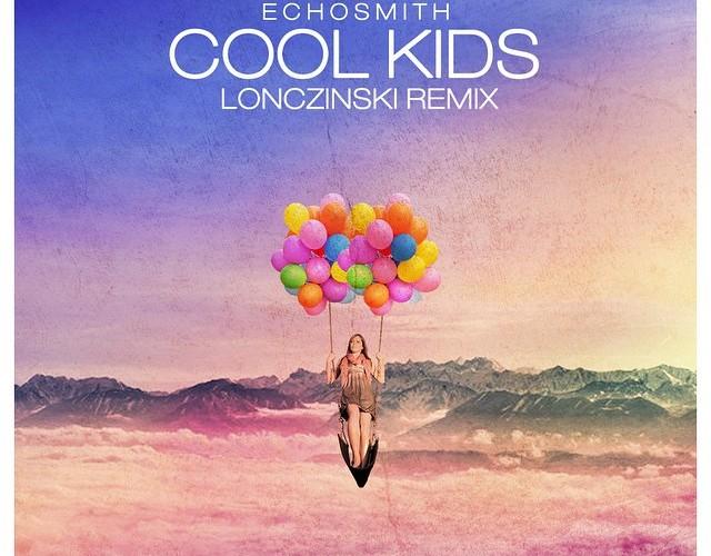 Cool Kids (Lonczinski Remix) [Free Download