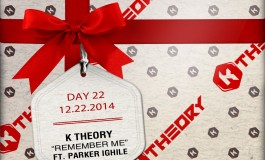 Premiere: K Theory -- Remember Me [Free #Kristmas Download]