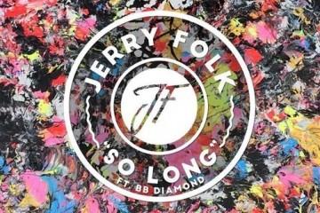 Jerry-folk-so-long-bb-diamond-youredm